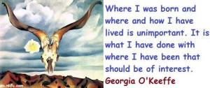 Georgia okeeffe famous quotes 4
