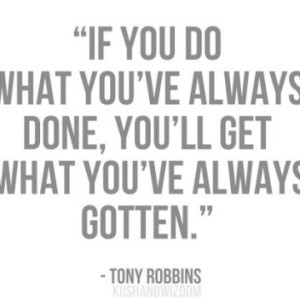 Making Changes Quotes Robbins on making changes.