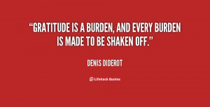 quote-Denis-Diderot-gratitude-is-a-burden-and-every-burden-2863.png