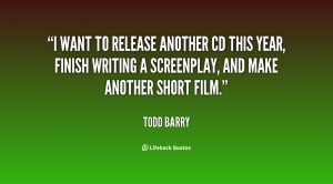 want to release another CD this year, finish writing a screenplay ...