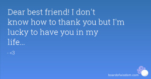 Dear Best Friend Quotes Dear Best Friend