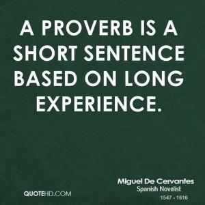 Miguel de Cervantes Experience Quotes
