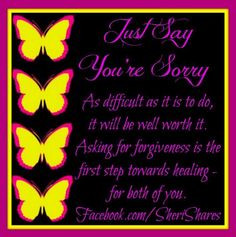 Showing (18) Pix For (Asking Forgiveness Quotes)...