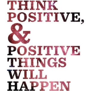 being positive quotes quotes personal-development great think