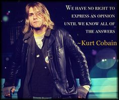 kurt cobain quote made by me more kurt cobainnirvana nirvanakurt ...