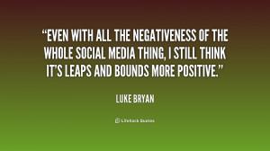 Luke Bryan Quote