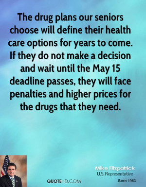 The drug plans our seniors choose will define their health care ...
