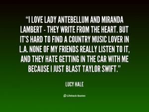 quote-Lucy-Hale-i-love-lady-antebellum-and-miranda-lambert-130078_2 ...