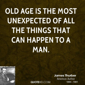 James Thurber Age Quotes