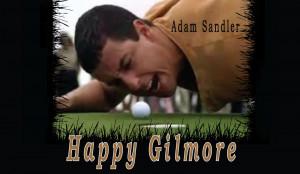 Happy Gilmore Movie Title