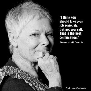... Quotes, Judi Dench, Movie Quotes Might, Beautiful Quotes, Actor Quotes