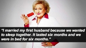 Betty White Is Awesome and Her Quotes About Sex Prove It
