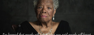 ... Maya Angelou had many titles in her nine decades on this planet, my