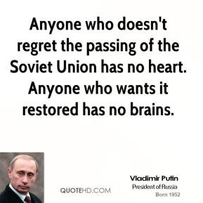 vladimir-putin-vladimir-putin-anyone-who-doesnt-regret-the-passing-of ...