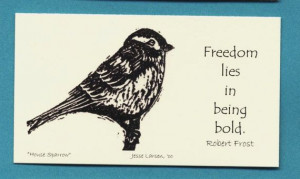 : House sparrow block print by Jesse Larsen with Robert Frost quote ...