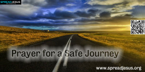 Safe Travel Prayer