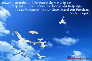 Quotes, Viktor Frankl Quotes, Pictures, Response Quotes, Growth Quotes ...