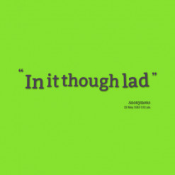 Lad quote #6
