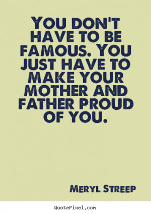 am a proud father quotes proud daughter quotes father proud son quotes ...