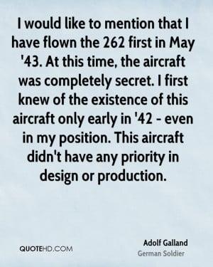 Adolf Galland Design Quotes