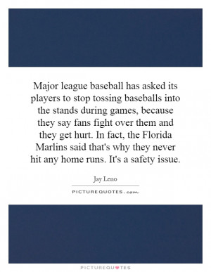 Major league baseball has asked its players to stop tossing baseballs ...