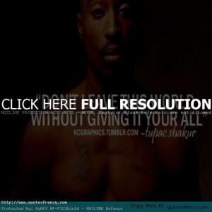 ... quotes tupac shakur real quotes rap tupac rap quotes motivational rap