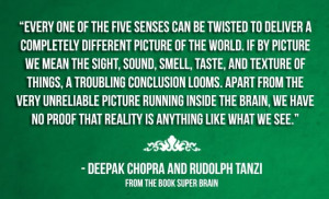 Deepak Chopra - Perception of Reality: Thoughts Collider, It, Maps ...