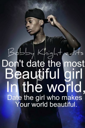 Don't Date The Most Beautiful Girl In The World, Date The Girl Who ...
