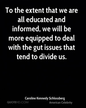 Caroline Kennedy Schlossberg Education Quotes