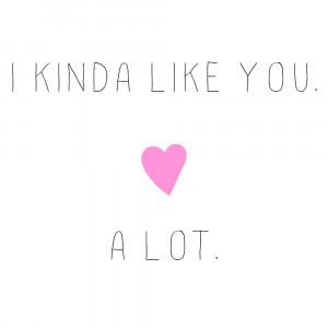 Like You A Lot