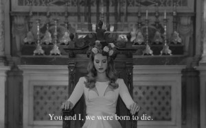 black and white, quotes, vintage, quote, lana del rey, indie, hipster ...