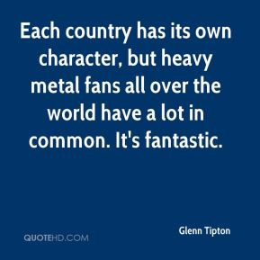 Each country has its own character, but heavy metal fans all over the ...