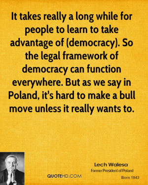 Lech Walesa Quotes