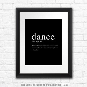 Dance Through Life Quote
