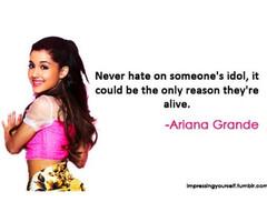 Ariana Grande Quotes 2013 Ariana grande quote