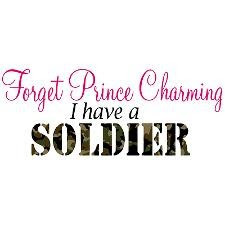 Forget Prince Charming, I have a soldier.
