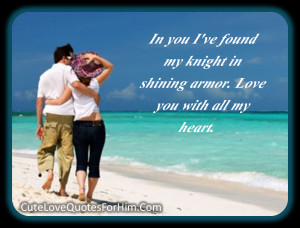 Cute Love Quotes For Him #20