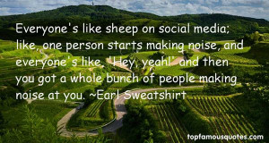 Favorite Earl Sweatshirt Quotes