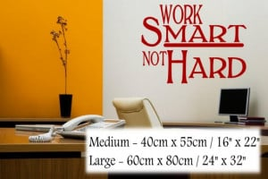 Work smart not hard' - Motivational Quote - Wall Decor