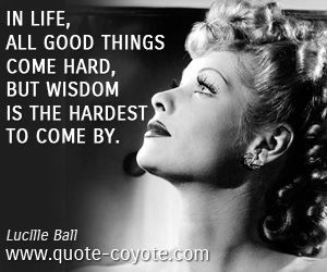lucille ball Quotes   ... quotes , wisdom quotes , good quotes , life ...