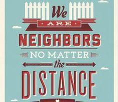 neighbors quote