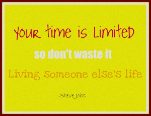 ... About Life And Love: Free Printable From Steve Jobs Motivational Quote