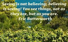 belief quote from Eric Butterworth.