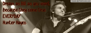 Hunter Hayes quotes Profile Facebook Covers