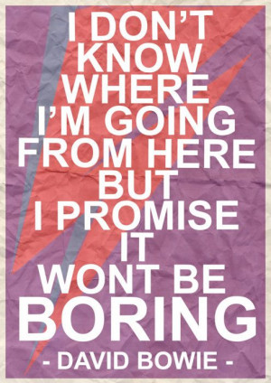 Bowie, quote, typography, design,