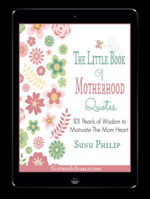 101 Pearls of Wisdom to Motivate the Mom Heart
