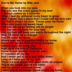 You're My Home by Billy Joel: Every lyric of this song means home to ...