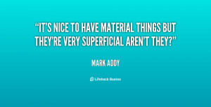 Quotes About Material Things