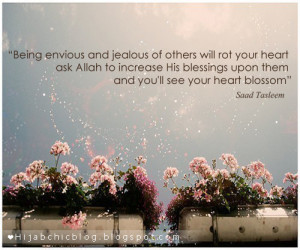 Being envious and jealous of others will rot your heart ask allah to ...