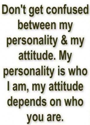 Attitude versus personality.